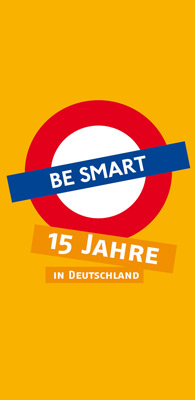 Be Smart - Don't Start wird 15 Jahre alt